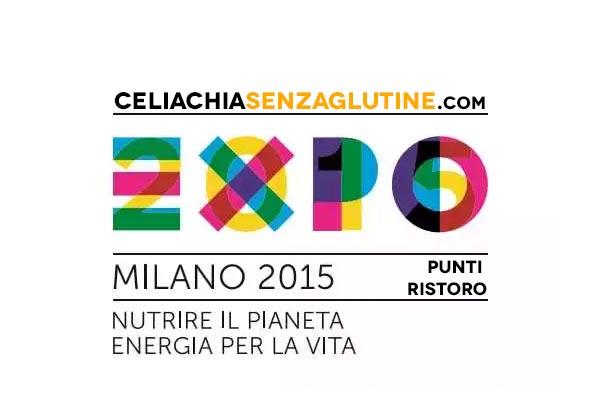 Expo 2015, Celiachia: Ristoranti e Punti Ristoro per noi Celiaci