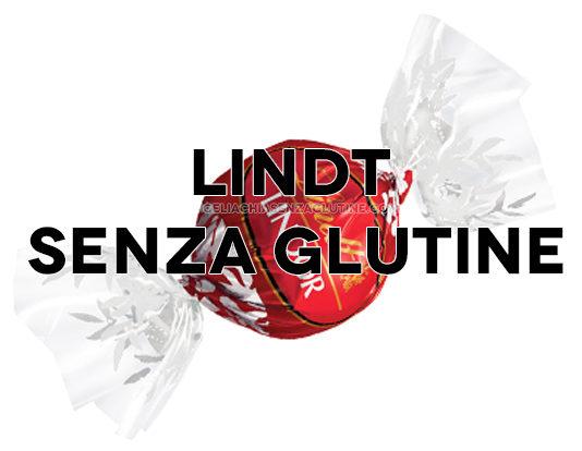 Cioccolata e Cioccolatini Lindt sono Senza Glutine?